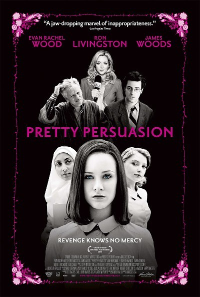 Pretty Persuassion movie poster - Evan Rachel Wood